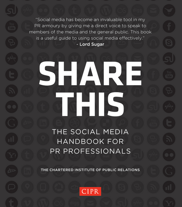 Share This: the Social Media Handbook for PR